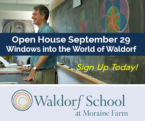Waldorf School at Moraine Farm Presents: Windows into the World of Waldorf Open House on September 29
