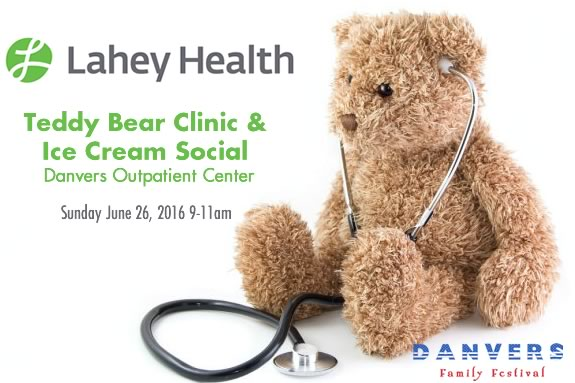 Lahey Health hosts the Third Annual Teddy Bear Clinic and Ice Cream Social As part of the Danvers Family Festival