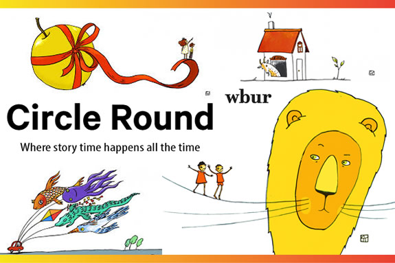 WBUR Boston Podcast for children. Circle Round