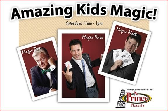 Catch a great kids Magic Show weekly on Saturdays at Prince Pizza in Saugus!