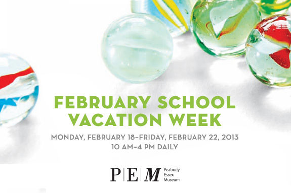 PEM has a great lineup for kids and families during February Vacation!