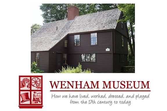 Wenham Museum for families in Wenham MA