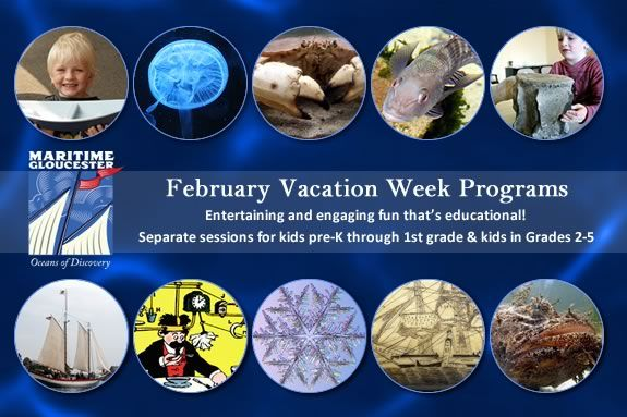 Kids pre-k through grade 5 will love the February Vacation programs at Maritime