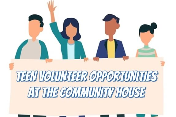 Teens can fulfill their volunteer requirements at the Community house of Hamilton and Wenham!