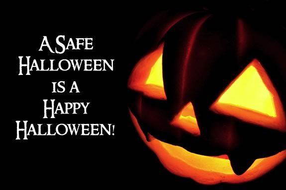 A Safe Halloween is a Happy Halloween!
