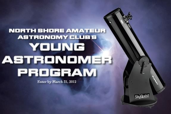 The Young Astronomers Program is sponsored by North Shore Amateur Astronomy Clu