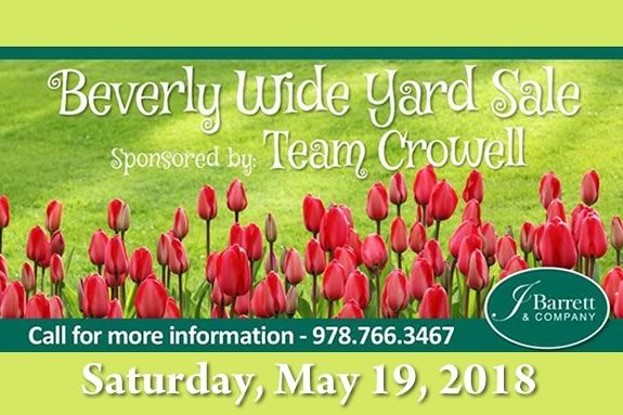 The Beverly Wide Yard Sale is hosted by J Barrett & Company's Team Crowell!