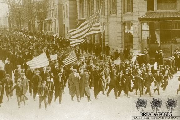 Annual Bread and Roses Festival in Lawrence Massachusetts actually celebrates the labor movement in America - the folks who brought you the weekend.