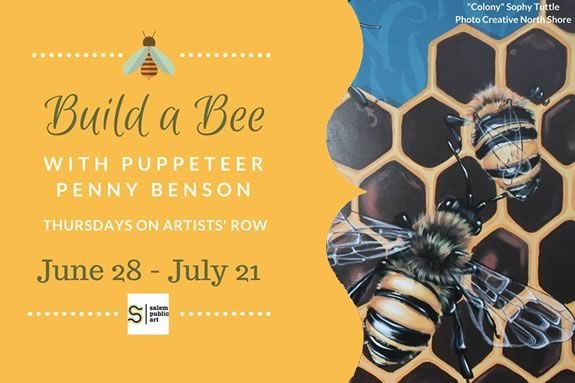 Build a Bee with Penny Benson on Artists Row in Salem Massachusetts