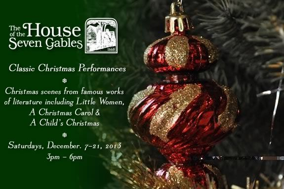 A Classic Christmas at the House of Seven Gables Saturdays in December - Xmas