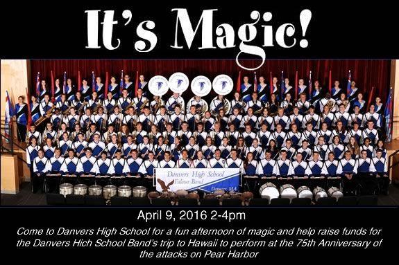 Danvers High School Band Fundraiser Magic Show