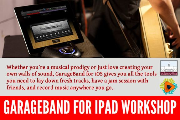 GarageBand For iPad Workshop, Hamilton Wenham Community House