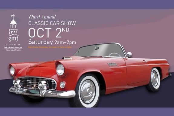 The Gloucester Meetinghouse will host their third annual car show called CAPE ANN CLASSIC CARS ON THE GREEN in Gloucester Massachusetts