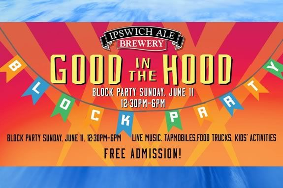 Come to the Good in the Hood Block Party, a fun family outing in downtown Ipswich