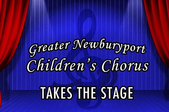 Greater Newburyport Children's Chorus at the Firehouse Center for Performing Arts