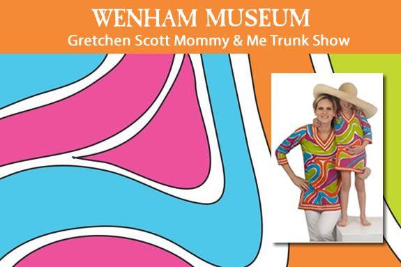 Gretchen Scott Mommy & Me Trunk Show at Wenham Museum