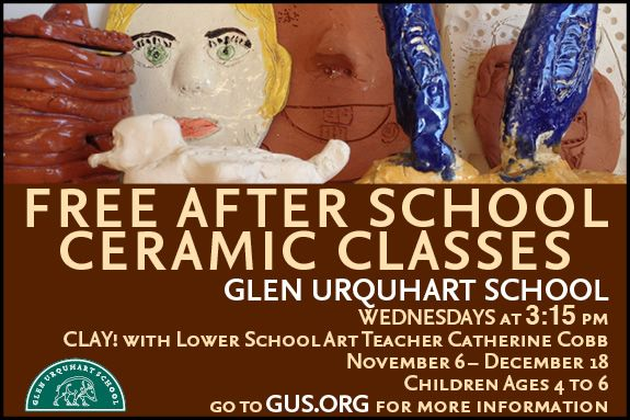 GUS: Free After School Ceramic Classes  in Beverly MA at Glen Urquhart School