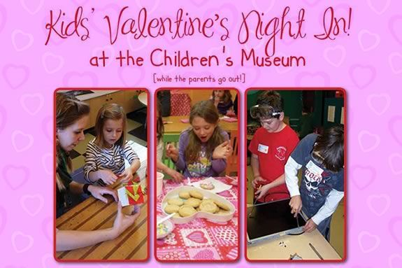 Drop off your kids at the Children's Museum of NH for a night of Valentine's Day