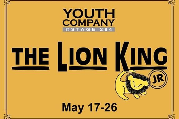 The African savannah comes to life with Simba, Rafiki and an unforgettable cast of characters as they journey from Pride Rock to the jungle… and back again, in this inspiring, coming-of-age tale. Performances May 17, 7:30pm May 18, 3pm & 7:30pm May 19, 3pm May 23, 7:30pm May 25, 3pm & 7:30pm May 26, 3pm Production Co-Sponsors Cole Landscaping, Inc. and Hugo and Elena Foster