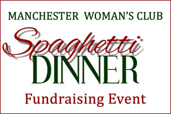 Manchester Woman's Club Spaghetti Dinner Fundraiser