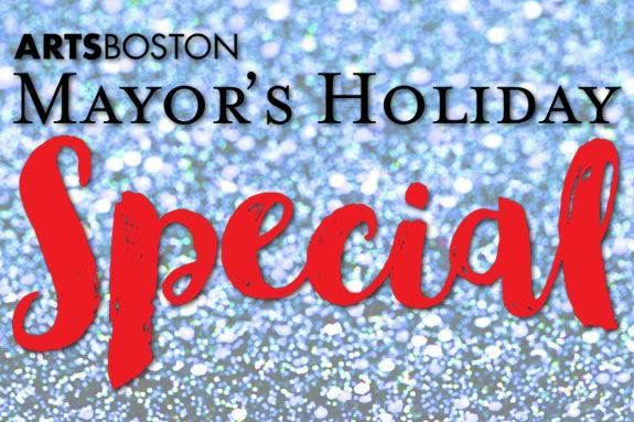 Discount Tickets Boston Mayor's Holiday by ArtsBoston in partnership with the City of Boston Mayors Holiday Special for North Shore families