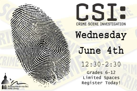 Tweens and Teens are invited to MPL to learn about CSI skills!
