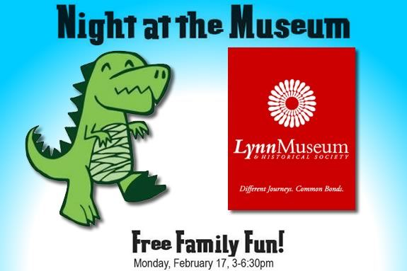 Lynn Museum hosts a Free night of fun during the February Vacation week!