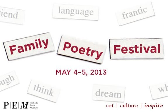 The Family Poetry Festival at PEM is a fun way for families to celebrate poetry!