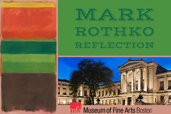 Museum of Fine Art Mark Rothko Exhibit