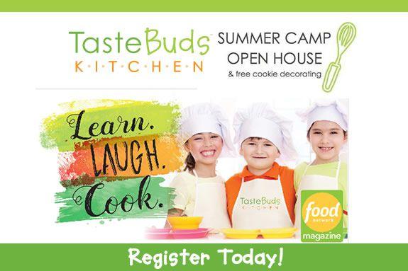 Summer Camp Open House At Taste Buds Kitchen North Shore