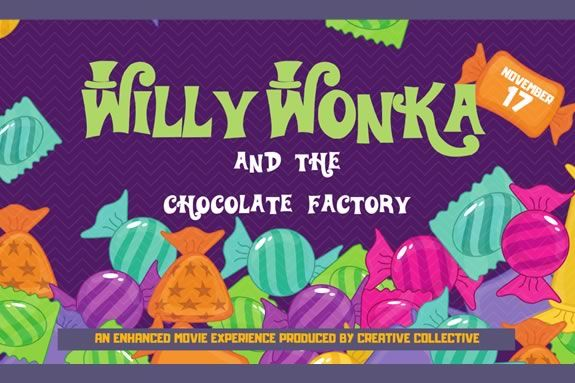 Willy Wonka - an enhanced movie experience produced by Creative Collective at the Cabot Theater in Beverly, Massachusetts