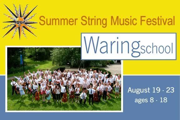Waring School Summer Music String Festival Summer Program for Kids 8-18