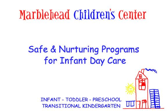 Marblehead Children's Center Open House serving children from infanct to kinderg