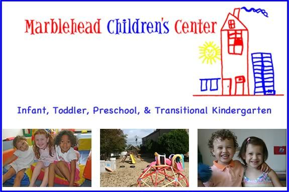 Marblehead Children's Center Open House serving children from infancy to kinderg