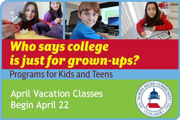 Programs for kids and teens at North Shore Community College, Danvers, Beverly,