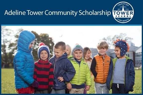 Adeline Tower Community Scholarship - Tower School Marblehead MA